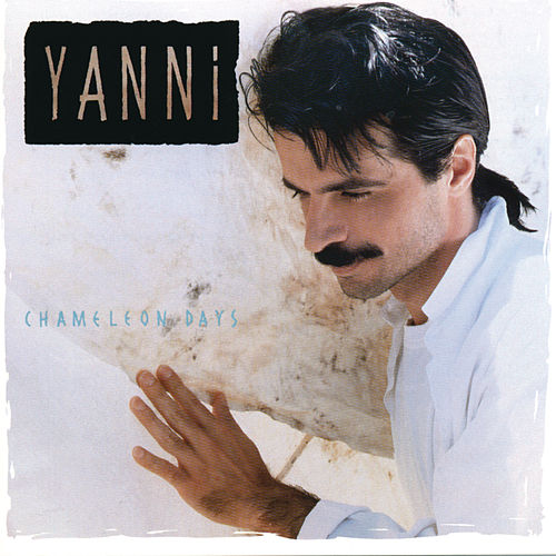 Play & Download Chameleon Days by Yanni | Napster
