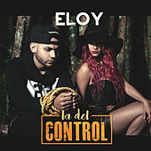 Play & Download La del Control by Eloy | Napster