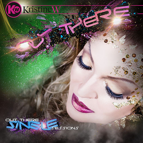 Play & Download Out There by Kristine W. | Napster