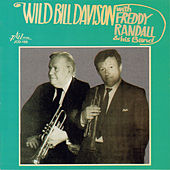 Play & Download Wild Bill Davison with Freddy Randall and His Band by Wild Bill Davison | Napster