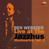 Live At The Jazzhus Vol. 2 von Ben Webster