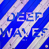 Deep Waves, Vol. 2 by Various Artists