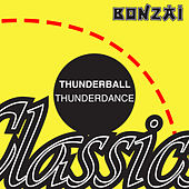 Play & Download Thunderdance by Thunderball | Napster