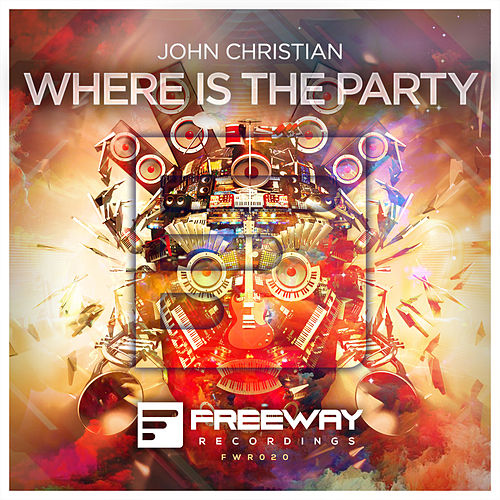 Play & Download Where Is The Party (Original Mix) by John Christian | Napster
