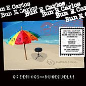 Play & Download Greetings from Bunezuela! by Bun E. Carlos | Napster