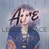 Play & Download Aire (Remix) by Leslie Grace | Napster