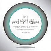 Play & Download 3 Years Of Offsite Records by Various Artists | Napster