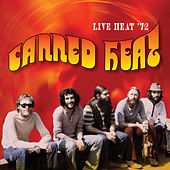 Live Heat '72 (Remastered Recording) by Canned Heat