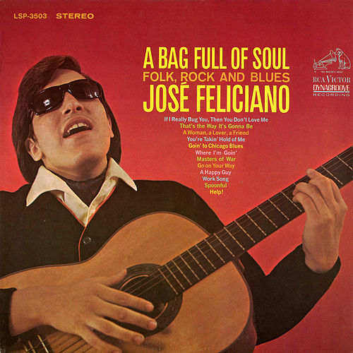 A Bag Full of Soul, Folk, Rock and Blues by Jose Feliciano