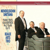 Play & Download Mendelssohn & Smetana: Piano Trios by Beaux Arts Trio | Napster