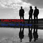 Play & Download Other Side of the Dime by Tumbleweed | Napster