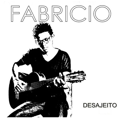 Play & Download Desajeito by Fabricio | Napster