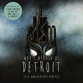 Who's Afraid of Detroit? - 10th Anniversary Remixes - Single von Claude VonStroke