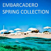 Play & Download Embarcadero: Spring Collection - EP by Various Artists | Napster