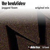 Play & Download Jagged Foam by The Beatsliders | Napster