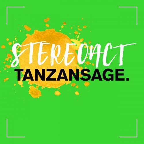 Tanzansage von Stereoact