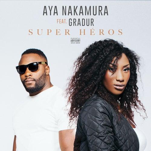 Super héros (feat. Gradur) de Aya Nakamura