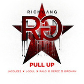 Play & Download Pull Up by Rich Gang | Napster