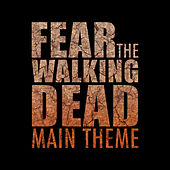 Play & Download Fear the Walking Dead Main Theme by L'orchestra Cinematique | Napster
