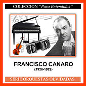 Play & Download (1926-1929) by Francisco Canaro | Napster