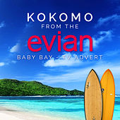 Play & Download Kokomo (From the Evian