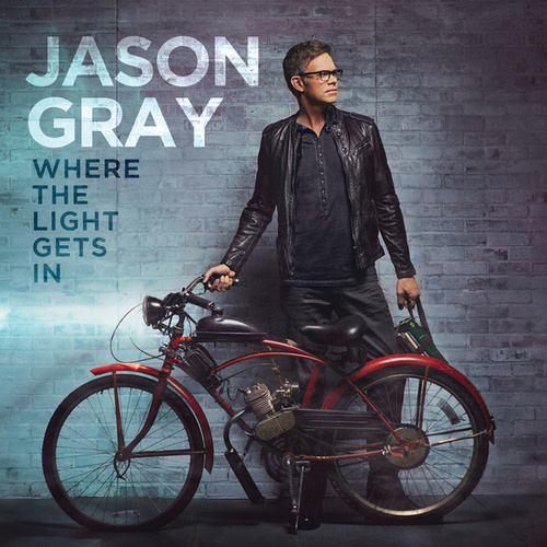 Play & Download The Wound Is Where The Light Gets In by Jason Gray | Napster