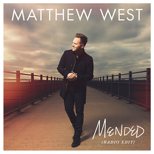 Play & Download Mended by Matthew West | Napster