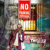 Play & Download All the Way by Kevin Downswell | Napster