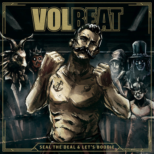 Seal The Deal & Let's Boogie (Deluxe) von Volbeat