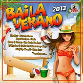 Baila Verano 2013 - EP by Various Artists