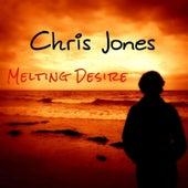 Melting Desire by Chris Jones