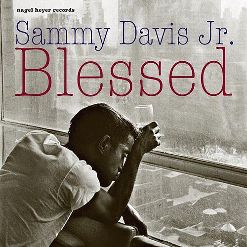 Blessed - Summer in the City von Sammy Davis, Jr.