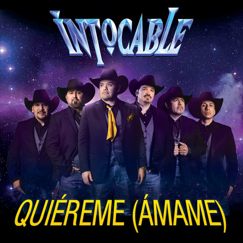 Play & Download Quiéreme (Ámame) by Intocable | Napster