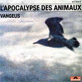 Play & Download L'Apocalypse Des Animaux by Vangelis | Napster