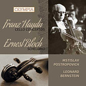 Play & Download Haydn: Cello concertos - Bloch: Schelomo by Mstislav Rostropovich | Napster