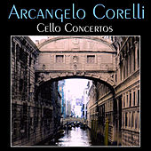 Play & Download Arcangelo Corelli: Cello Concertos by Lisbon Chamber Orchestra | Napster