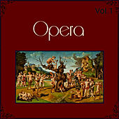 Play & Download Opera, Vol 1 by Various Artists | Napster