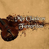 Play & Download Mis Clásicos Favoritos by Orquesta Scala de Milan | Napster