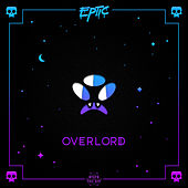 Play & Download Overlord by Eptic | Napster