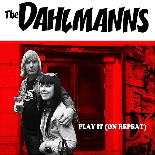 Play & Download Play It (On Repeat) by The Dahlmanns | Napster