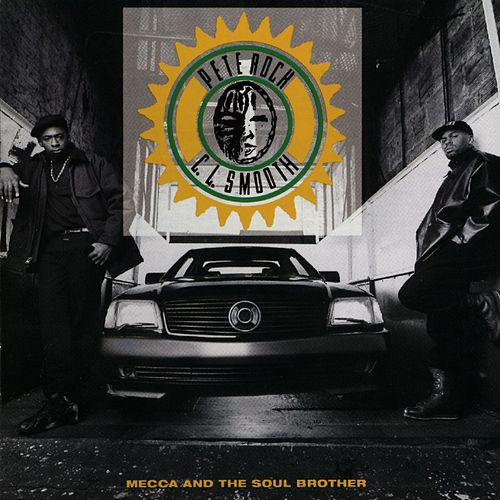 Mecca & The Soul Brother by Pete Rock and C.L. Smooth