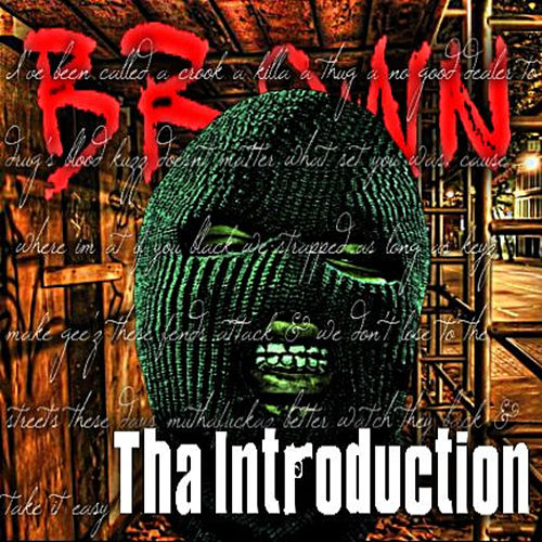 Play & Download Tha Introduction by Brown | Napster