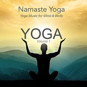 Play & Download Yoga, Vol. 1 (Yoga Music for Mind & Body) by Namaste Yoga | Napster