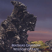 Play & Download Wisdom of Fate by Mathias Grassow | Napster