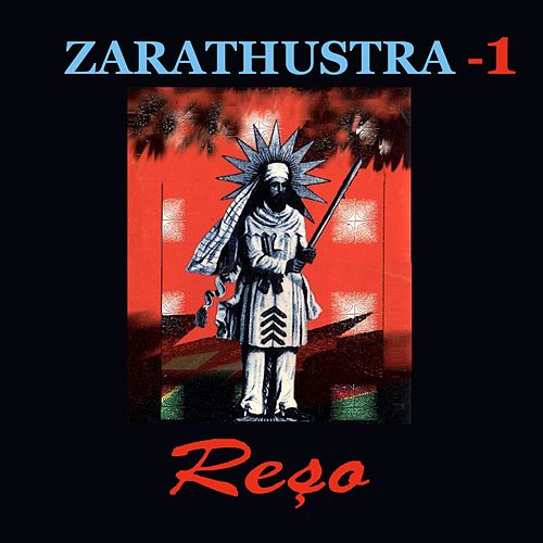 Zarathustra, Vol. 1 by Reso