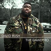 Play & Download The Gawdtro by David Rush | Napster