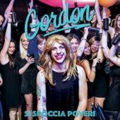 Play & Download Si sboccia poveri by Gordon | Napster