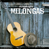 Play & Download Antologia de Milongas by Various Artists | Napster
