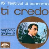 Play & Download Ti credo - Parlami by Peppino Gagliardi | Napster