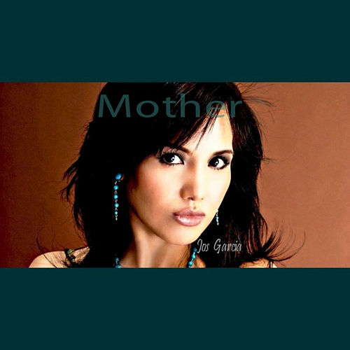 Play & Download Mother by Jos Garcia | Napster